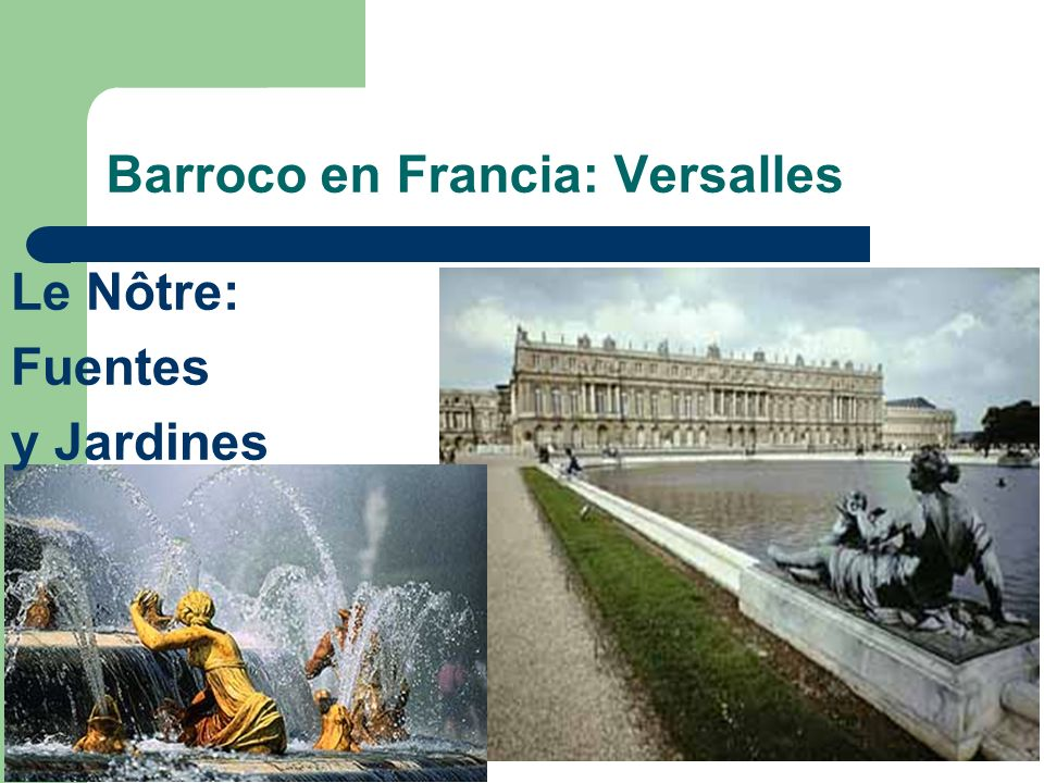 Barroco en Francia: Versalles