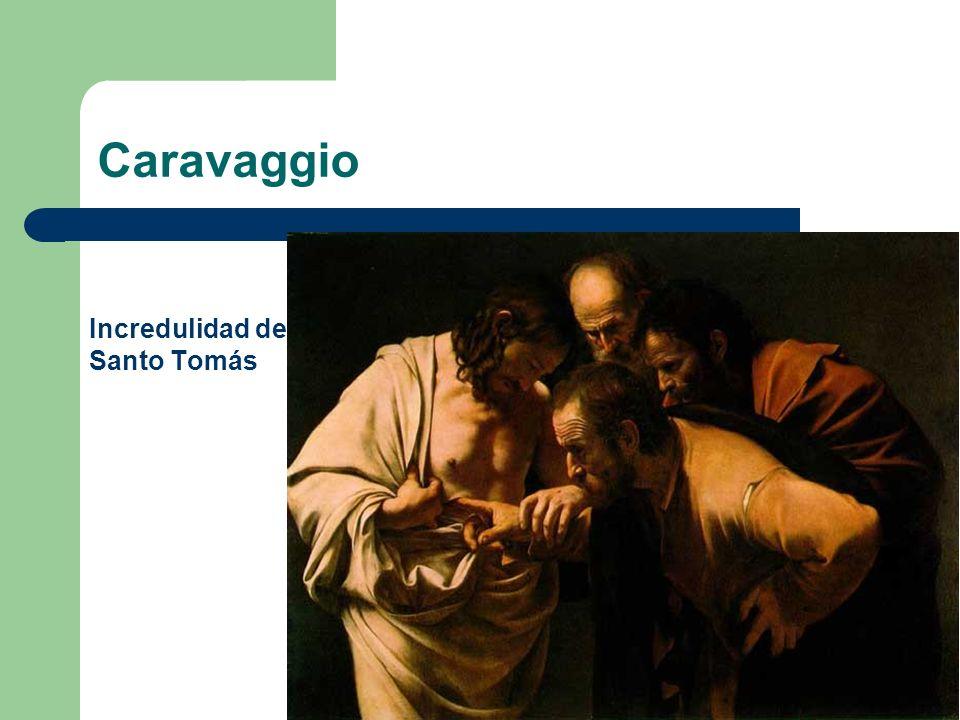 Caravaggio Incredulidad de Santo Tomás