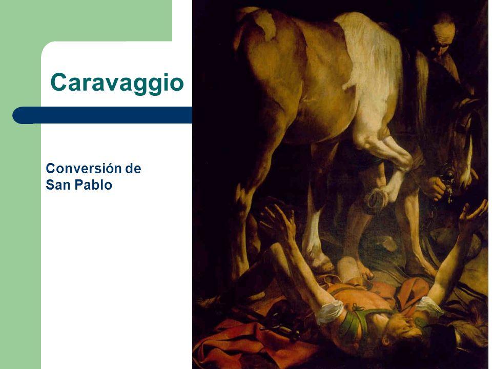 Caravaggio Conversión de San Pablo