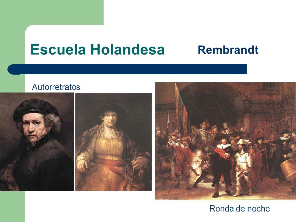 Escuela Holandesa Rembrandt Autorretratos Ronda de noche