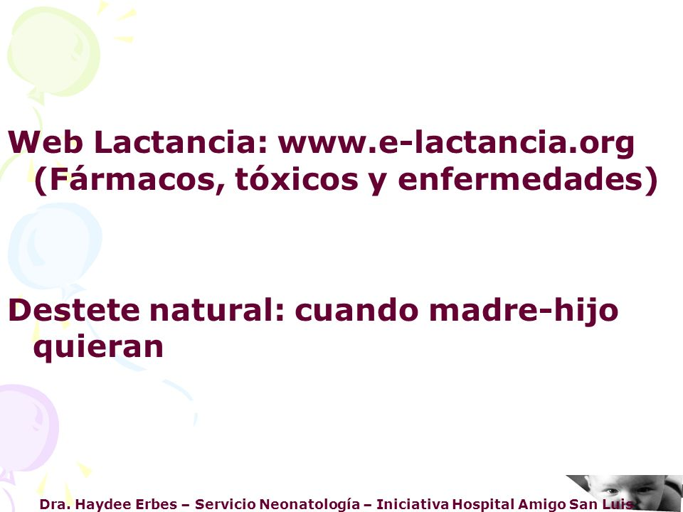 Web Lactancia: www.e-lactancia.org (Fármacos, tóxicos y enfermedades)