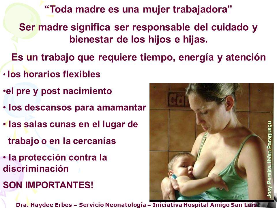 Toda madre es una mujer trabajadora