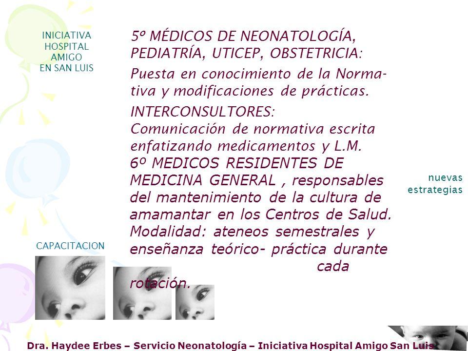 5º MÉDICOS DE NEONATOLOGÍA, PEDIATRÍA, UTICEP, OBSTETRICIA: