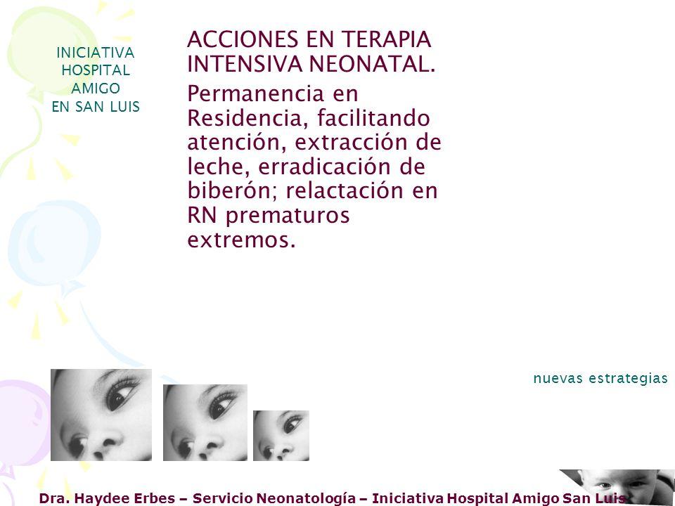 ACCIONES EN TERAPIA INTENSIVA NEONATAL.