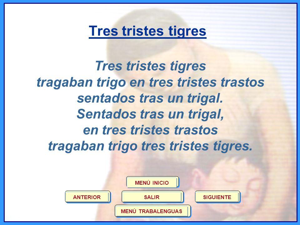 Tres tristes tigres Tres tristes tigres