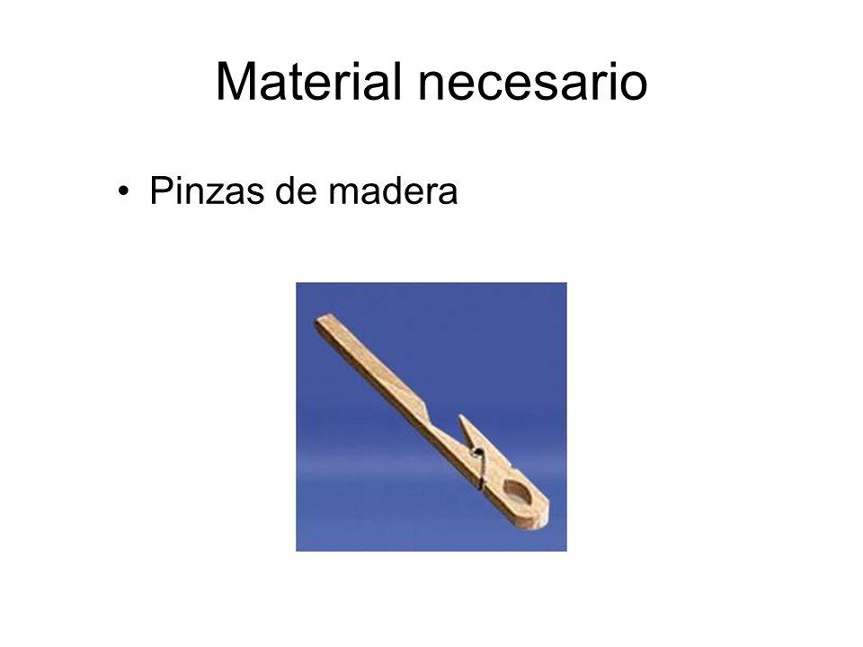 Material necesario Pinzas de madera