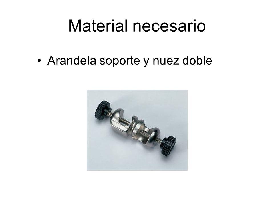 Material necesario Arandela soporte y nuez doble