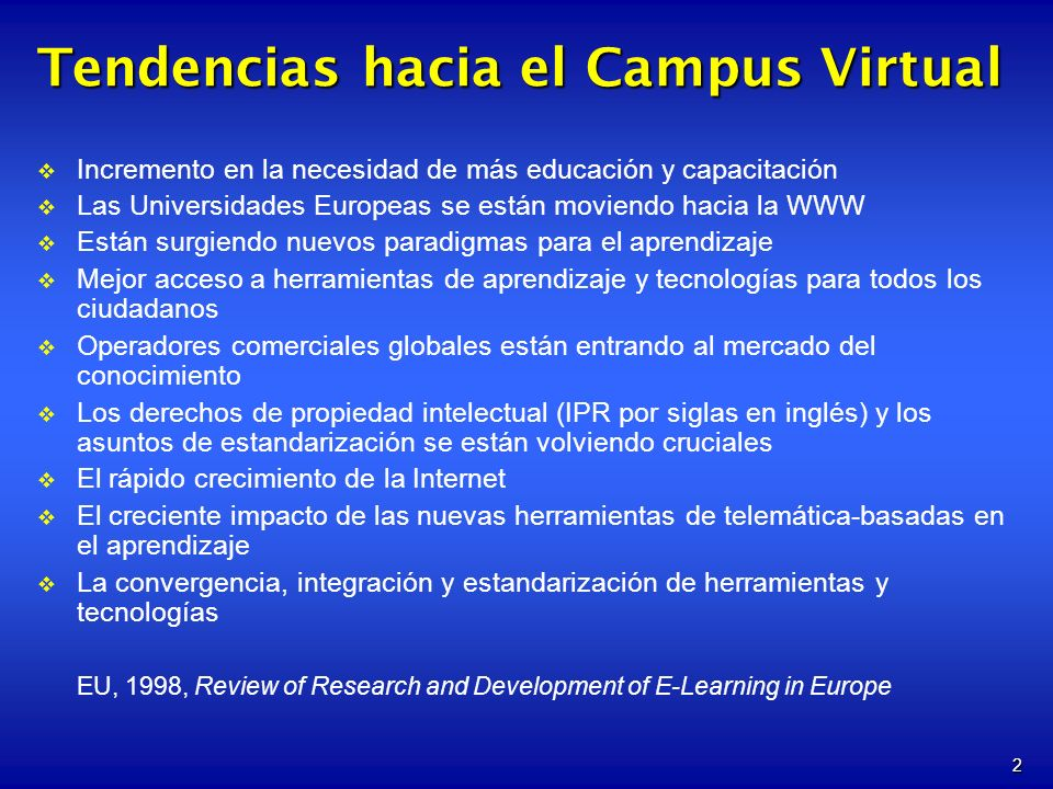 Tendencias hacia el Campus Virtual