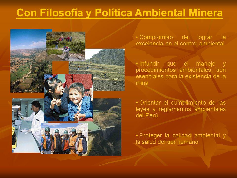 Con Filosofía y Política Ambiental Minera