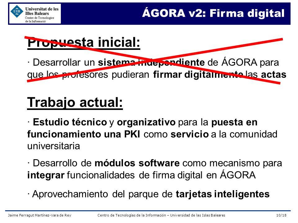 Propuesta inicial: Trabajo actual: ÁGORA v2: Firma digital