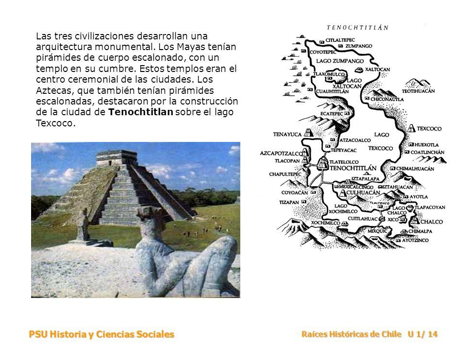 Las tres civilizaciones desarrollan una arquitectura monumental
