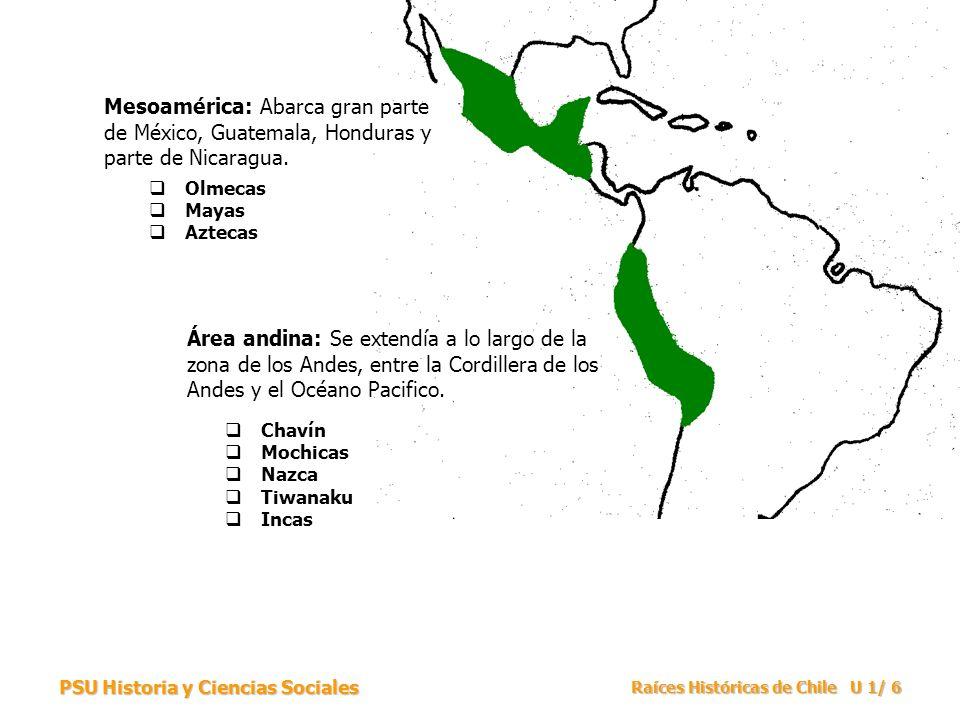 Mesoamérica: Abarca gran parte de México, Guatemala, Honduras y parte de Nicaragua.