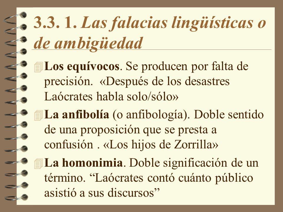 3.3. 1. Las falacias lingüísticas o de ambigüedad