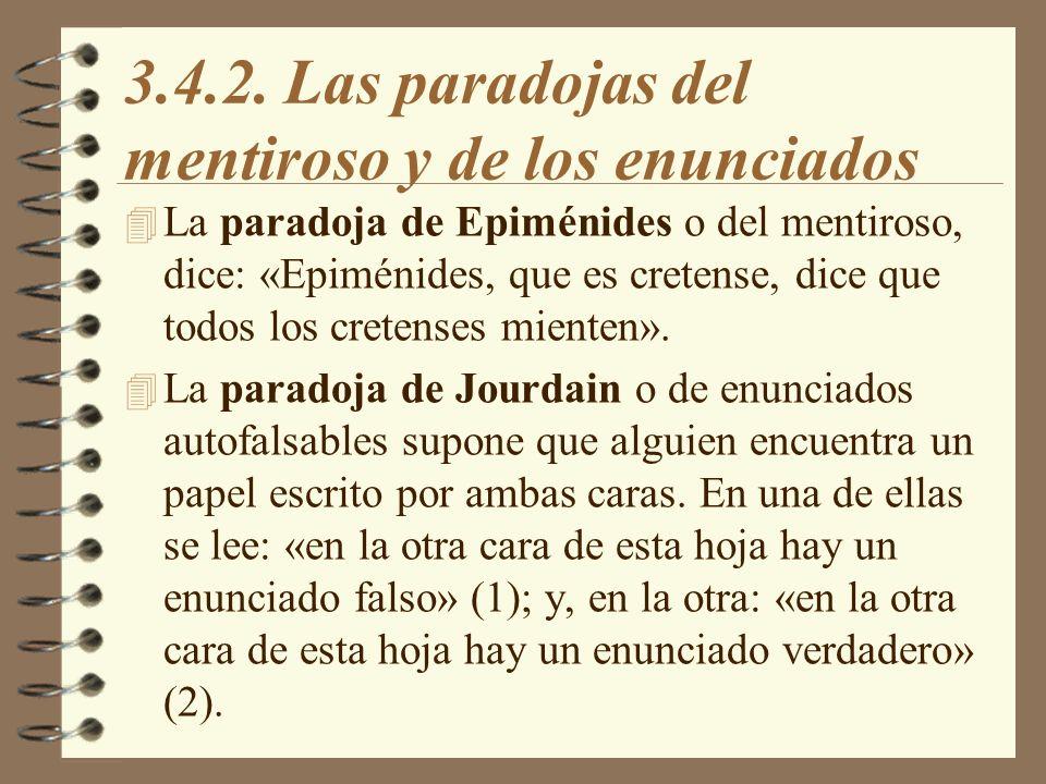3.4.2. Las paradojas del mentiroso y de los enunciados