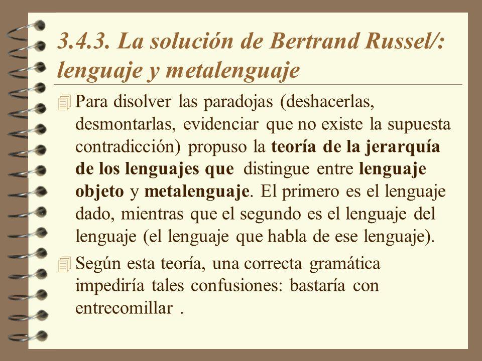 3.4.3. La solución de Bertrand Russel/: lenguaje y metalenguaje