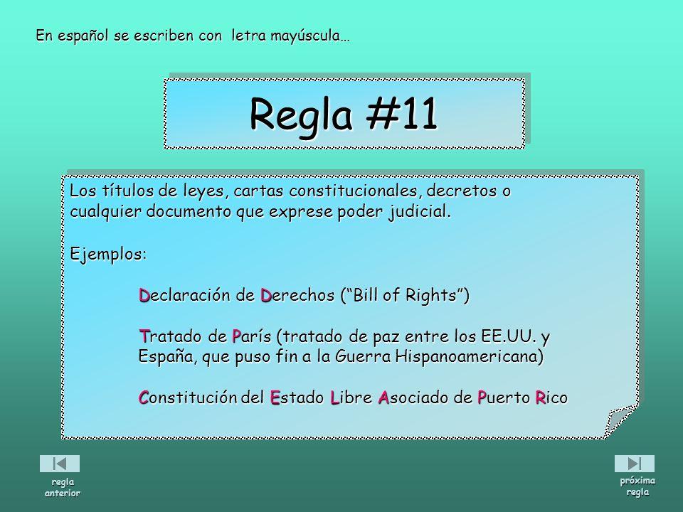 Regla #11 Los títulos de leyes, cartas constitucionales, decretos o
