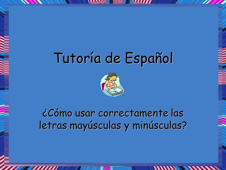 ¿Cómo usar correctamente las letras mayúsculas y minúsculas