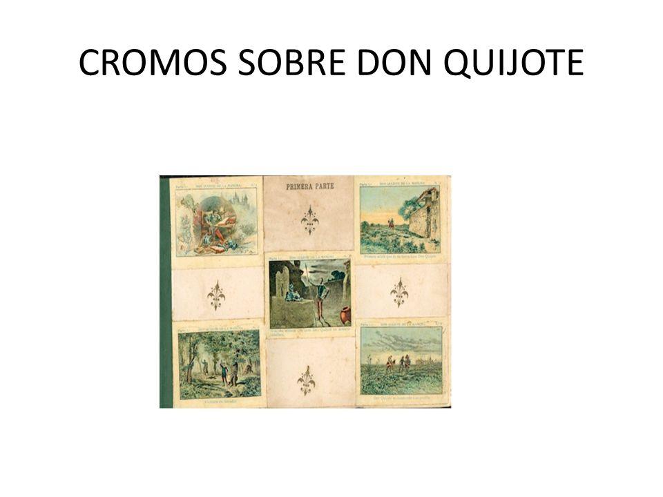 CROMOS SOBRE DON QUIJOTE
