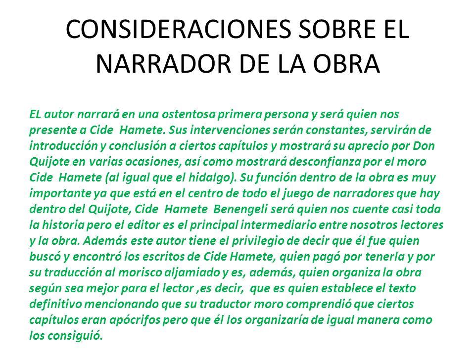 CONSIDERACIONES SOBRE EL NARRADOR DE LA OBRA