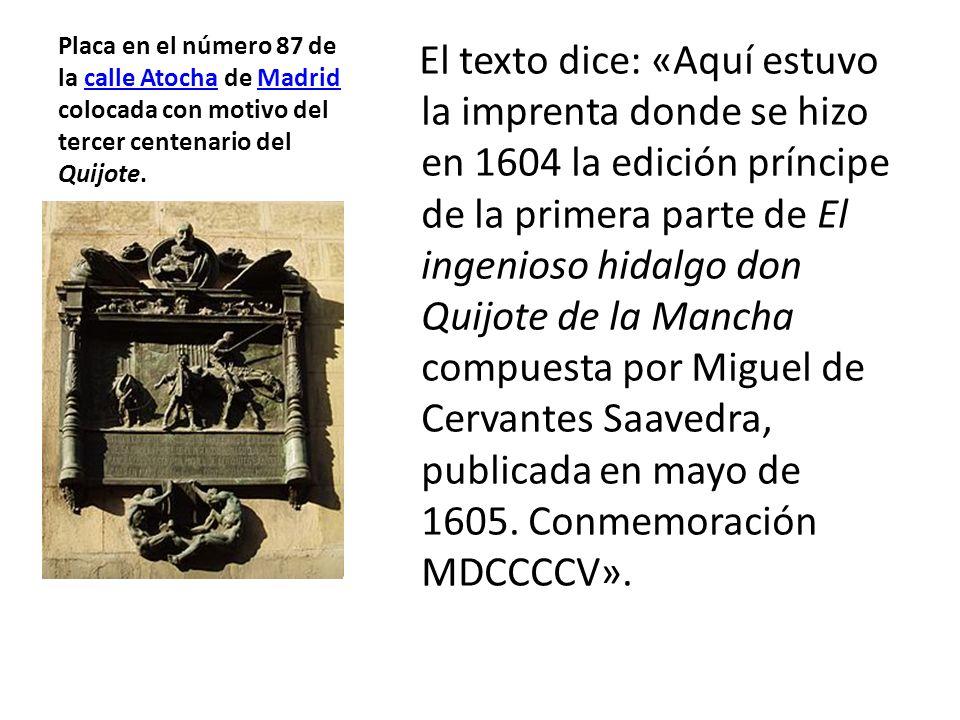 Placa en el número 87 de la calle Atocha de Madrid colocada con motivo del tercer centenario del Quijote.