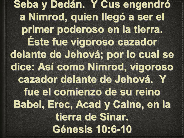 Los hijos de Cam: Cus, Mizraim, Fut y Canaán