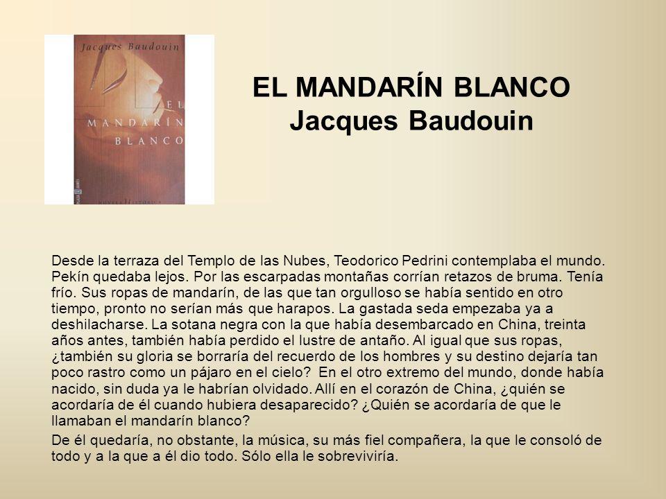 EL MANDARÍN BLANCO Jacques Baudouin