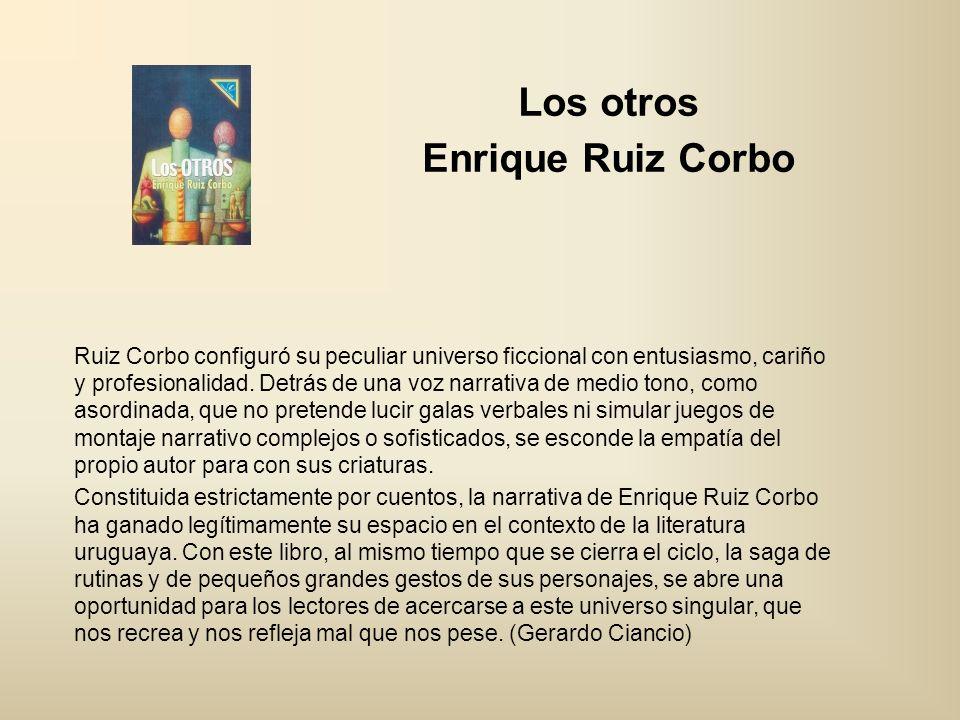 Los otros Enrique Ruiz Corbo
