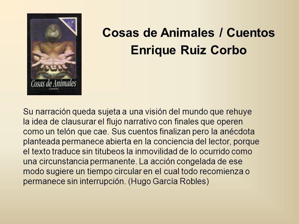 Cosas de Animales / Cuentos Enrique Ruiz Corbo