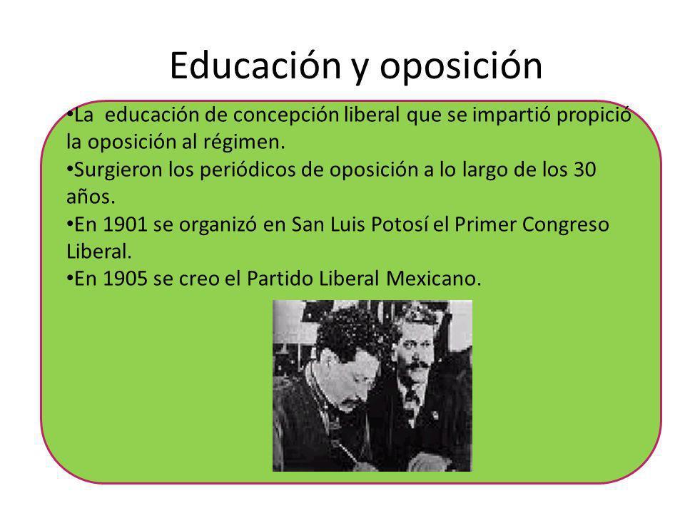 Educación y oposición La educación de concepción liberal que se impartió propició la oposición al régimen.