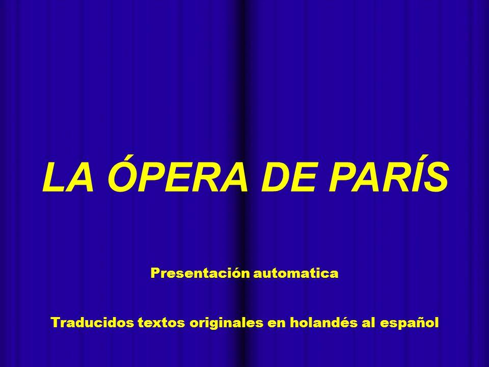 LA ÓPERA DE PARÍS - Presentación automatica