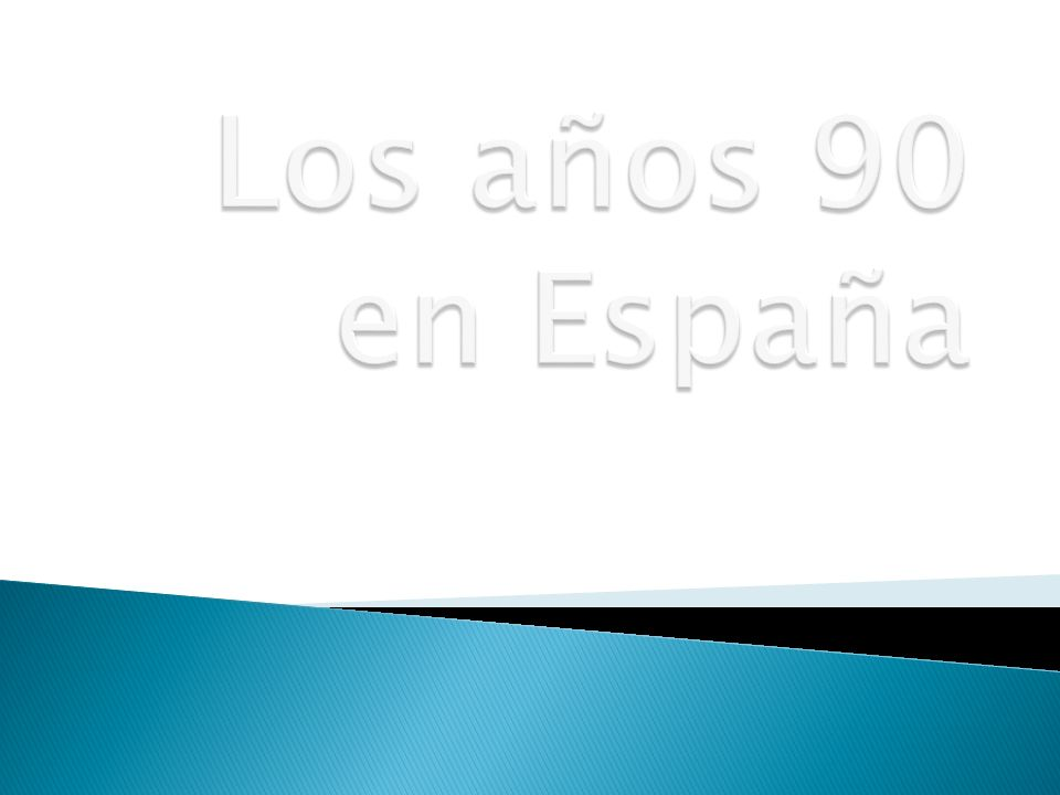 Los años 90 en España