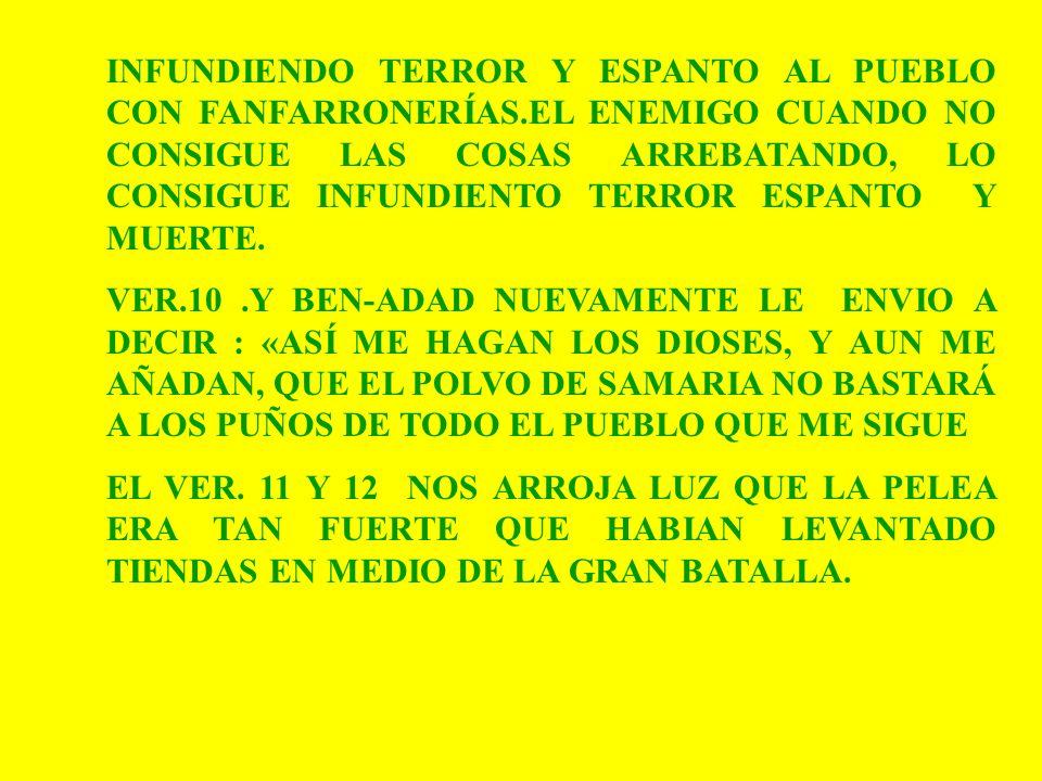 INFUNDIENDO TERROR Y ESPANTO AL PUEBLO CON FANFARRONERÍAS