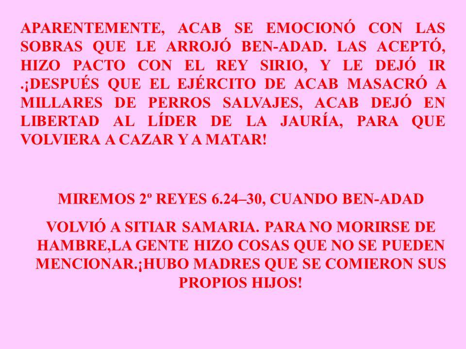 MIREMOS 2º REYES 6.24–30, CUANDO BEN-ADAD