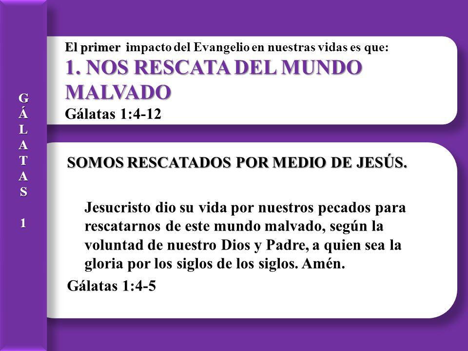 SOMOS RESCATADOS POR MEDIO DE JESÚS.