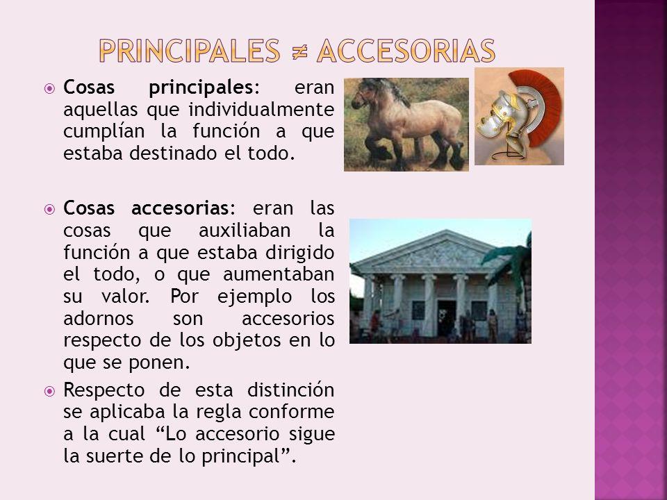 PRINCIPALES ≠ ACCESORIAS
