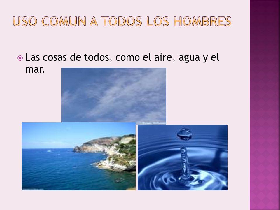 USO COMUN A TODOS LOS HOMBRES