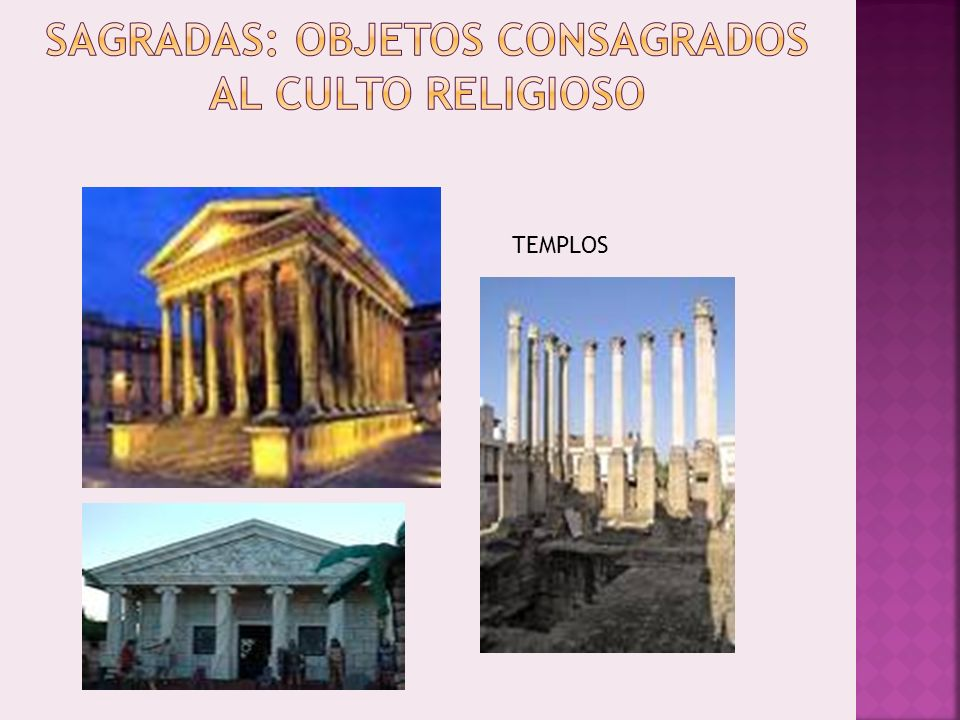SAGRADAS: OBJETOS CONSAGRADOS AL CULTO RELIGIOSO