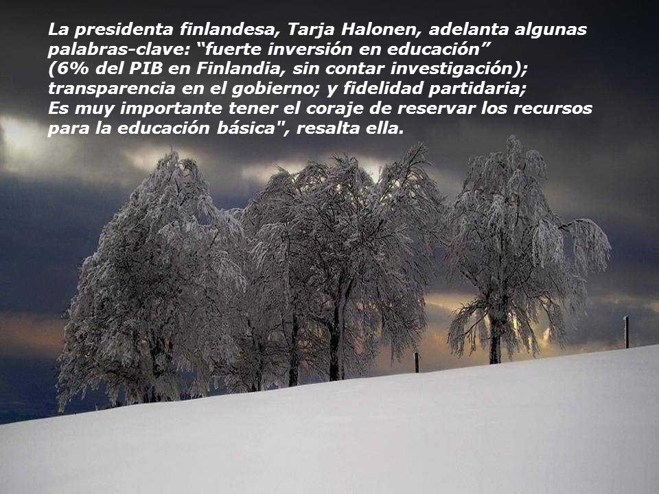 La presidenta finlandesa, Tarja Halonen, adelanta algunas palabras-clave: fuerte inversión en educación
