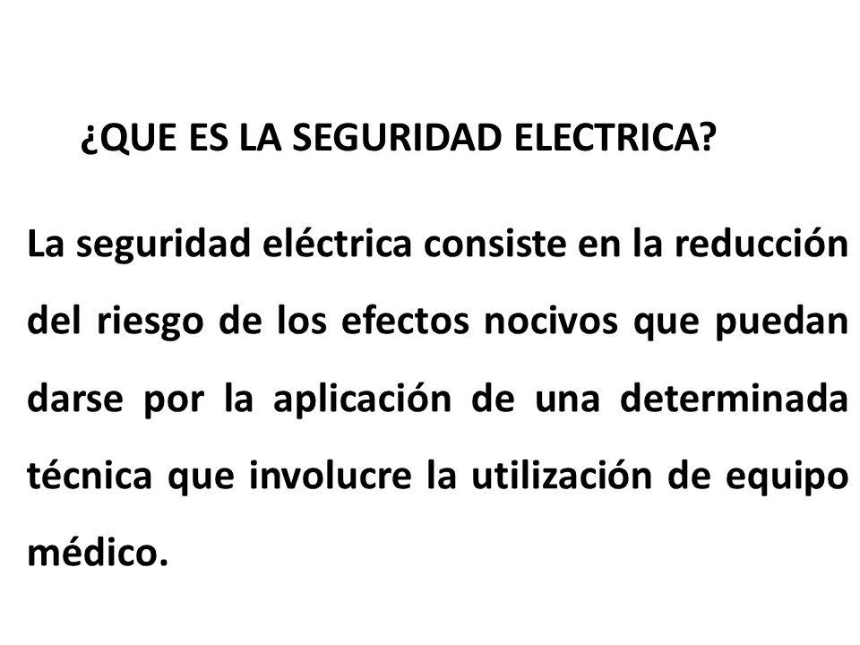 ¿QUE ES LA SEGURIDAD ELECTRICA