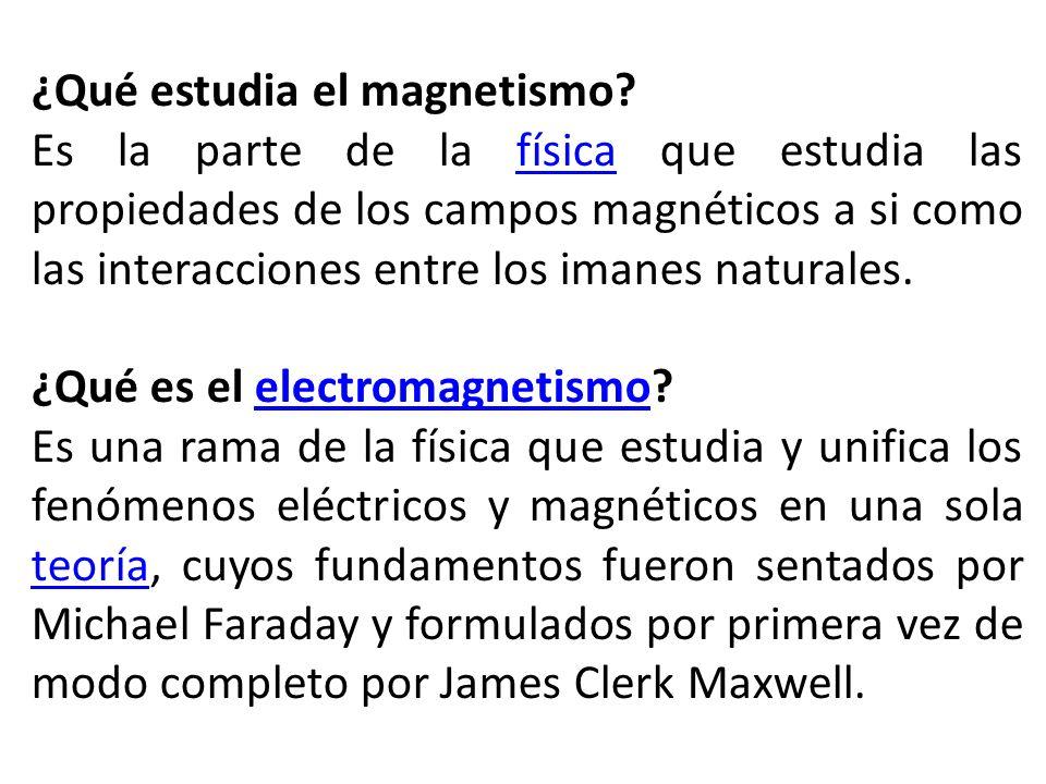 ¿Qué estudia el magnetismo