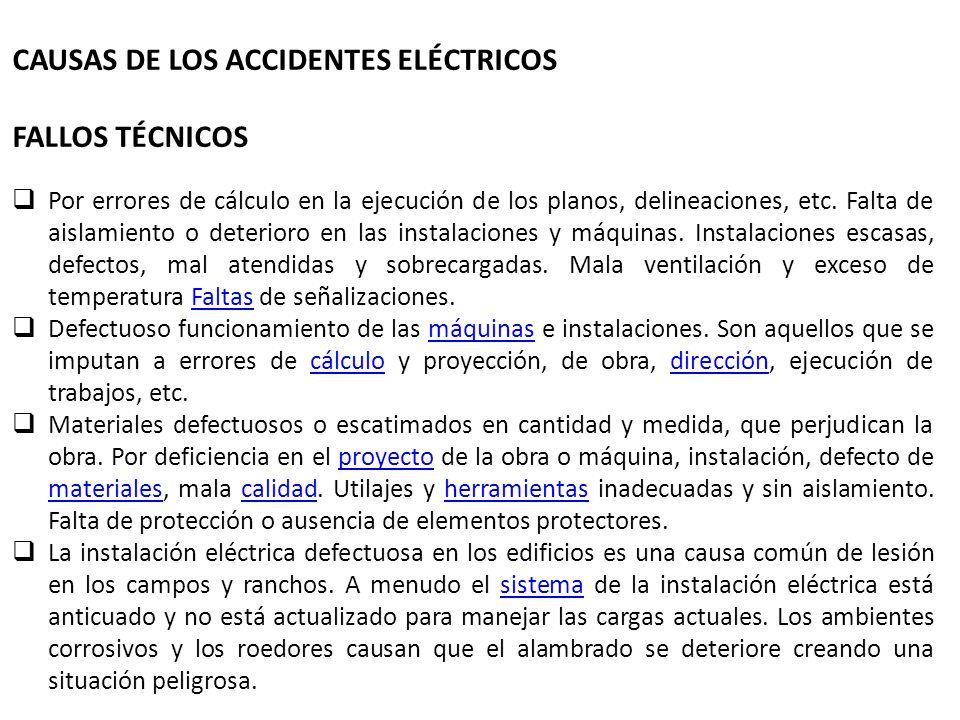 CAUSAS DE LOS ACCIDENTES ELÉCTRICOS FALLOS TÉCNICOS