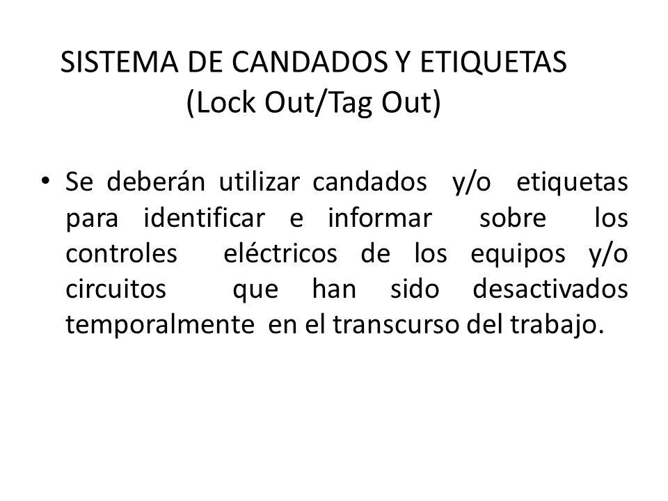 SISTEMA DE CANDADOS Y ETIQUETAS (Lock Out/Tag Out)
