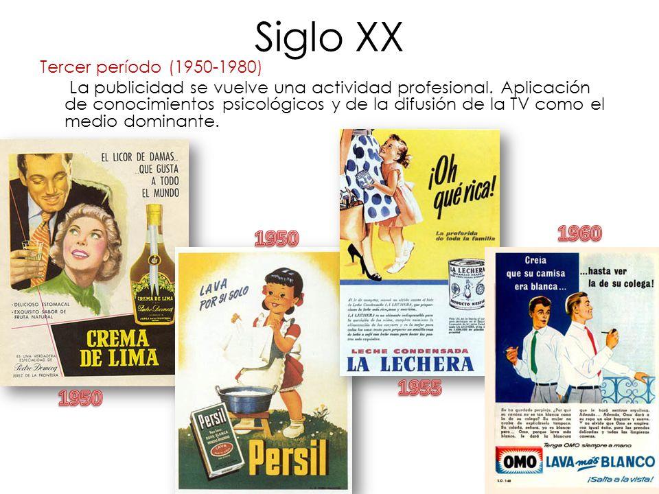 Siglo XX 1960 1950 1955 1950 Tercer período (1950-1980)