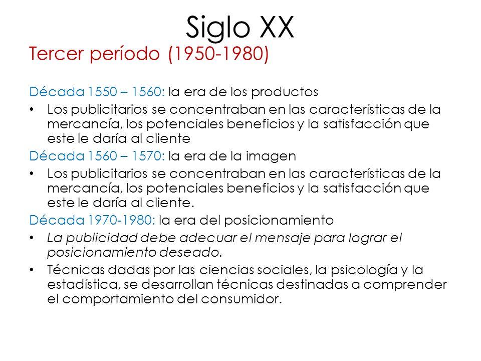Siglo XX Tercer período (1950-1980)