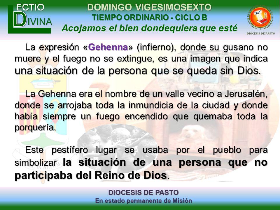 La expresión «Gehenna» (infierno), donde su gusano no muere y el fuego no se extingue, es una imagen que indica una situación de la persona que se queda sin Dios.