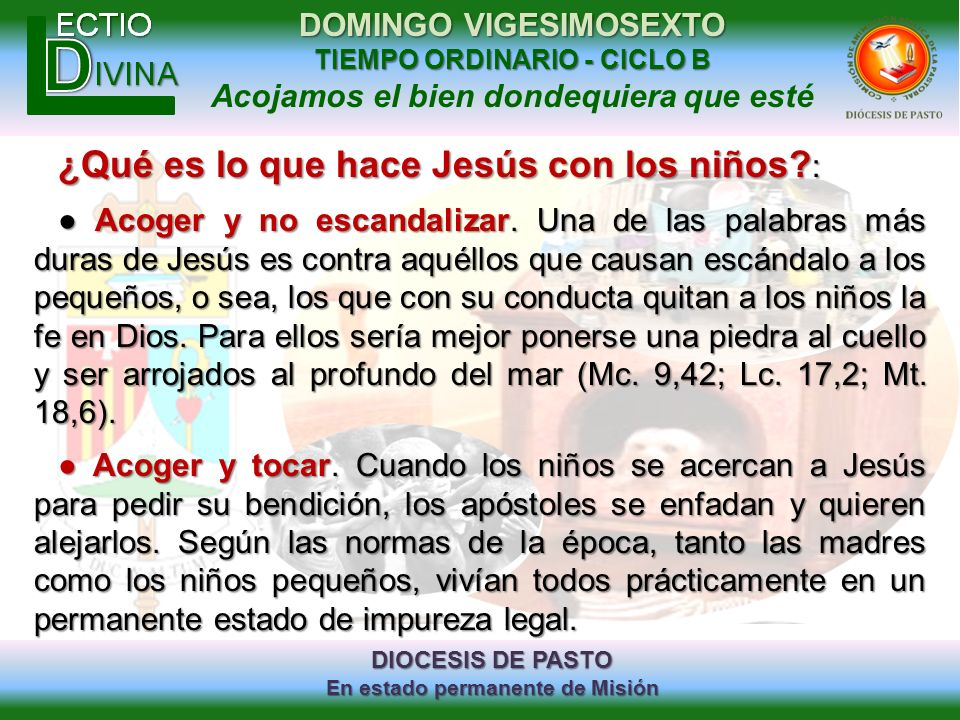 ¿Qué es lo que hace Jesús con los niños :