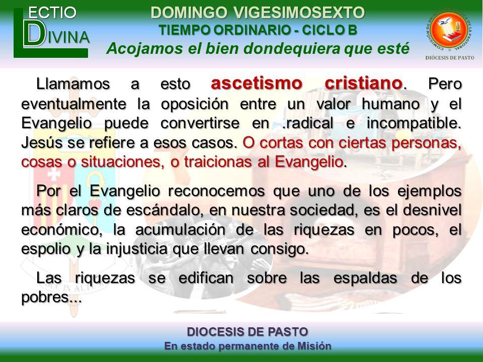 Llamamos a esto ascetismo cristiano