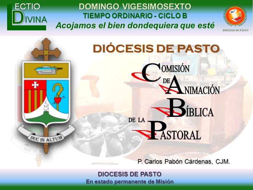 C A B P DIÓCESIS DE PASTO OMISIÓN DE NIMACIÓN ÍBLICA DE LA ASTORAL