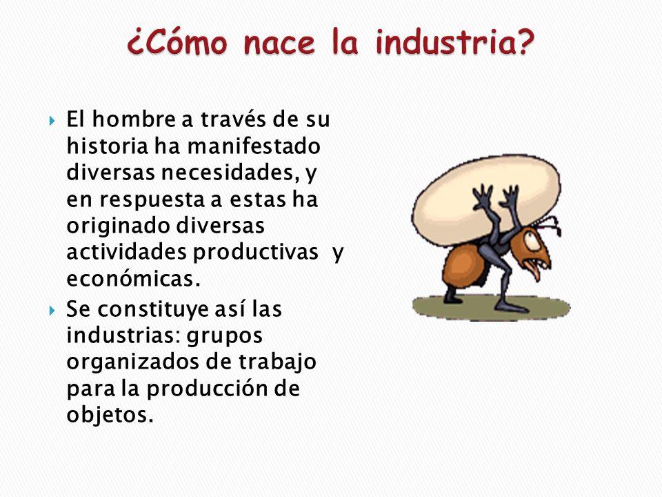 ¿Cómo nace la industria