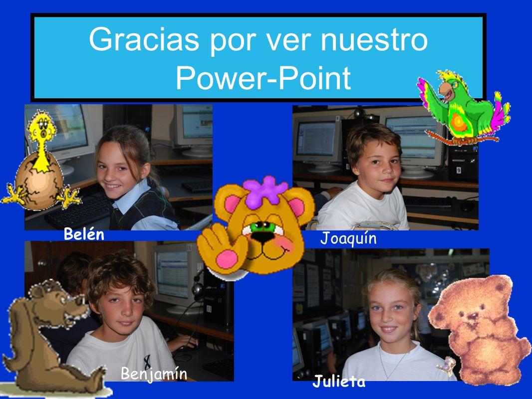 Gracias por ver nuestro Power-Point